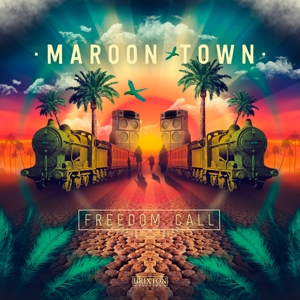 MAROON TOWN - FREEDOM CALL