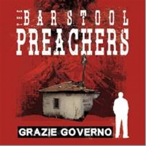 BARSTOOL PREACHERS, THE - GRAZIE GOVERNO (COLOURED VINYL)