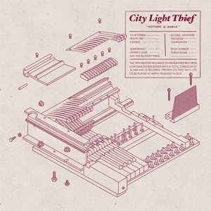 CITY LIGHT THIEF - NOTHING IS SIMPLE  [2LP+CD]