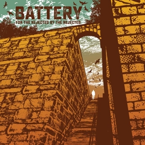 BATTERY - FOR THE REJECTED BY THE REJECTED