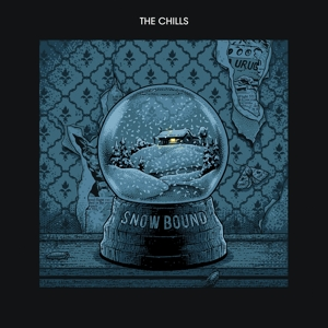 CHILLS, THE - SNOW BOUND