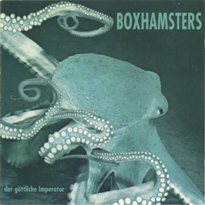 BOXHAMSTERS - DER GÖTTLICHE IMPERATOR (WHITE VINYL)