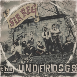 SIR REG - THE UNDERDOGS