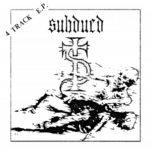 SUBDUED - 4 TRACK EP