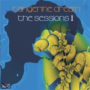 TANGERINE DREAM - THE SESSIONS 1