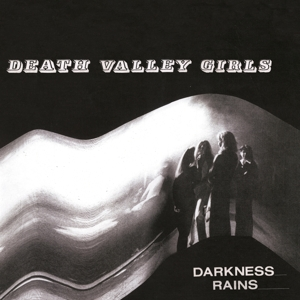 DEATH VALLEY GIRLS - DARKNESS RAINS (LIMITED COLORED EDI