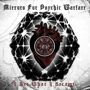 MIRRORS FOR PSYCHIC WARFARE - I SEE WHAT I BECAME (RED VINYL)