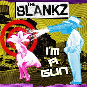 BLANKZ, THE - I'M A GUN