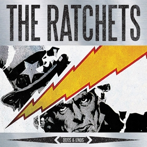 RATCHETS, THE - ODDS & ENDS
