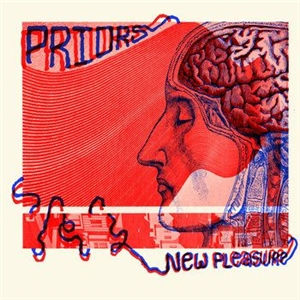 PRIORS - NEW PLEASURE