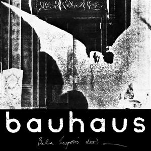 BAUHAUS - THE BELA SESSION EP