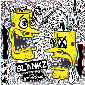 BLANKZ, THE - (IT'S A) BREAKDOWN