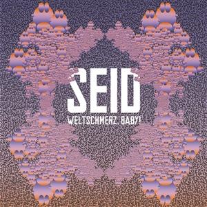 SEID - WELTSCHMERZ BABY (BLUE VINYL)