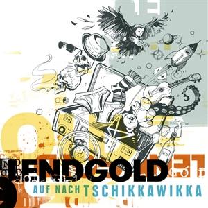 LENDGOLD - AUF NACH TSCHIKKAWIKKA (COLORED LP)