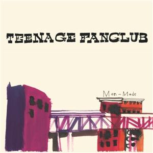 TEENAGE FANCLUB - MAN-MADE (LP+7