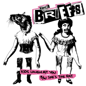 BRIEFS, THE - KIDS LAUGH AT YOU / SHE'S THE RAT