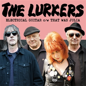 LURKERS, THE - ELECTRICAL GUITAR / THAT WAS JULIA