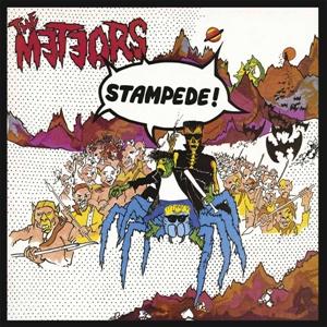 METEORS, THE - STAMPEDE