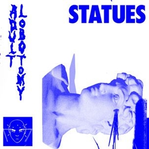 STATUES - ADULT LOBOTOMY