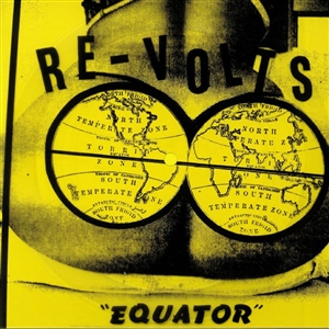 RE-VOLTS, THE - EQUATOR (PICTURE FLEXI)