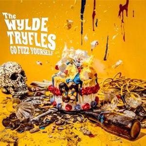 WYLDE TRYFLES, THE - GO FUZZ YOURSELF
