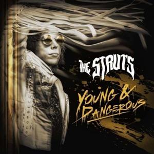STRUTS, THE - YOUNG & DANGEROUS