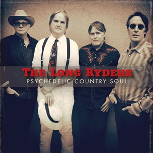 LONG RYDERS, THE - PSYCHEDELIC COUNTRY SOUL (2LP)