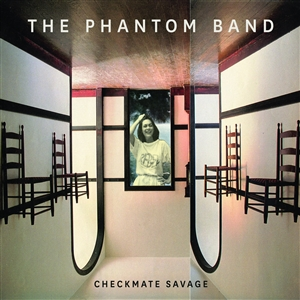 PHANTOM BAND, THE - CHECKMATE SAVAGE (2LP REISSUE+MP3)