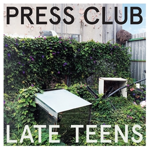 PRESS CLUB - LATE TEENS (WHITE VINYL LP+MP3)