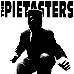 PIETASTERS, THE - PIETASTERS