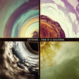 LISTENER - TIME IS A MACHINE (LOAM COLOR VINYL)
