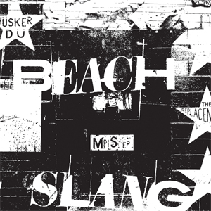 BEACH SLANG - MPLS