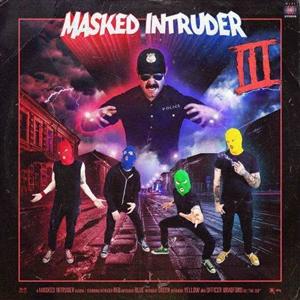 MASKED INTRUDER - III (COLORED VINYL)