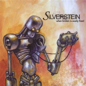 SILVERSTEIN - WHEN BROKEN IS EASILY FIXED (LTD WHITE)