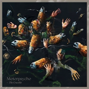 MOTORPSYCHO - THE CRUCIBLE (180 GR/BLACK VINYL)