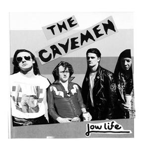 CAVEMEN, THE - LOWLIFE EP