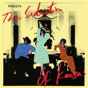 PRIESTS - THE SEDUCTION OF KANSAS (PINK VINYL)
