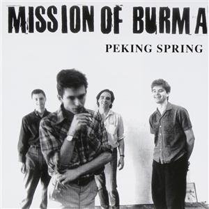 MISSION OF BURMA - PEKING SPRING (BLACK 2019 EDITION)