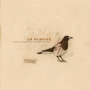 LA DISPUTE - SOMEWHERE AT THE BOTTOM OF THE RIVER...(TEN YEAR...)