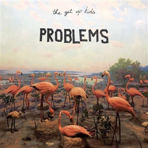 GET UP KIDS, THE - PROBLEMS (INDIE EXCL. SEAFOAM)