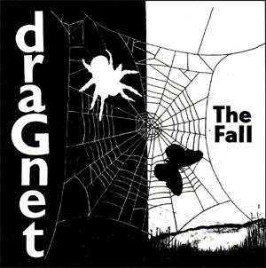 FALL, THE - DRAGNET (BLACK & WHITE SPLATTER VINYL)