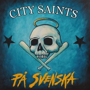 CITY SAINTS - PA SVENSKA