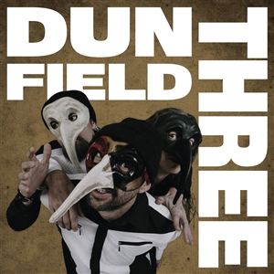 DUN FIELD THREE - DUN FIELD THREE (WHITE VINYL/180G)