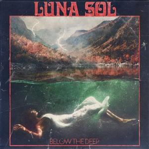 LUNA SOL - BELOW THE DEEP (GREEN VINYL)