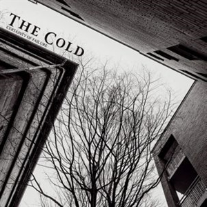 COLD, THE - CERTAINTY OF FAILURE
