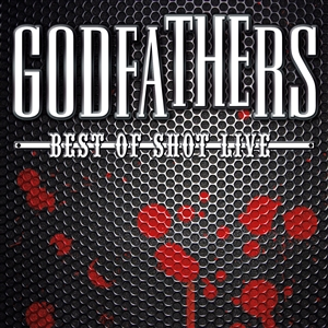 GODFATHERS - BEST OF LIVE