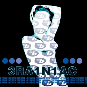 BRAINIAC - HISSING PRIGS IN STATIC COUTURE (CLEAR BLUE SWIRL VINYL