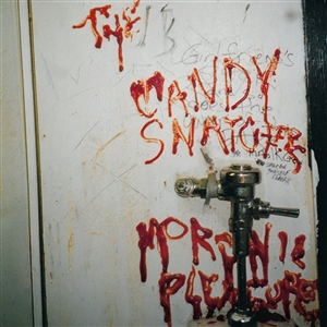 CANDY SNATCHERS, THE - MORONIC PLEASURES (LTD. RED)