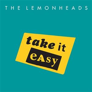 LEMONHEADS, THE - TAKE IT EASY