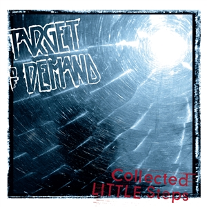 TARGET OF DEMAND - COLLECTED LITTLE STEPS